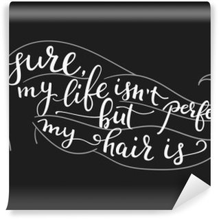 Washable Wall Mural Quote on beautiful girl silhouette