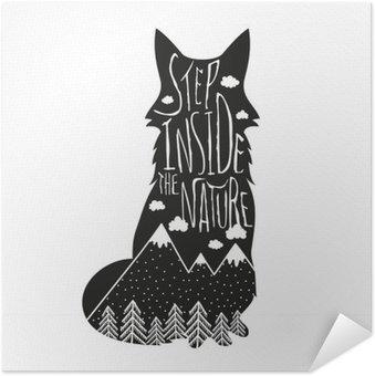 Zelfklevende Poster Vector hand getrokken letters illustratie. Stap binnen in de natuur. Typografie poster met vos, bergen, bos en wolken.