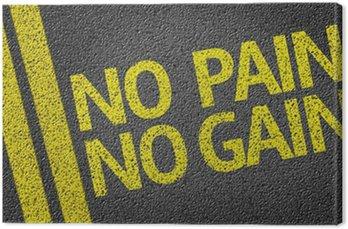 No pain no gain napisane na drodze