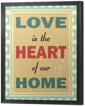Miłość jest sercem naszego domu. Retro wygląd.