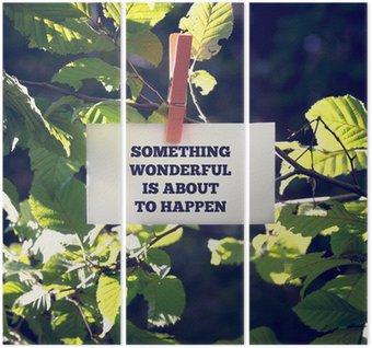 Coś wspaniałego ma się wydarzyć