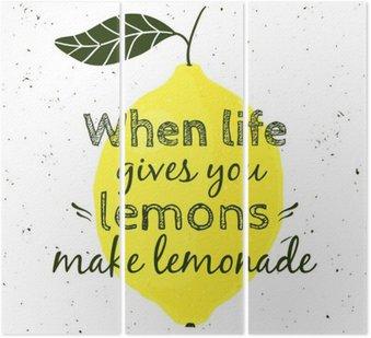 """Ilustracji wektorowych z cytryny i cytatem motywacyjnych """"Kiedy życie daje ci cytryny, zrób z nich lemoniadę"""". Typograficzny plakat do druku, koszulki, kartki z życzeniami."""