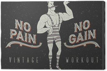 """Vintage plakat z cyrku silnego mężczyzny i hasłem: """"no pain no gain"""""""