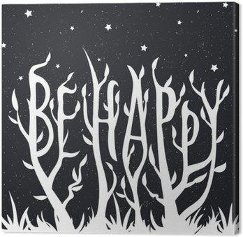 Ilustracji wektorowych z rośliny z urlopu i trawy. Cytat - Bądź szczęśliwy. Vintage gwiaździste tle.